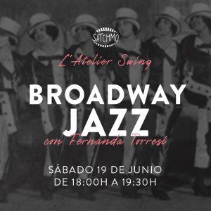 L'Atelier Swing: Broadway Jazz @ Satchmo Swing School   València   Comunidad Valenciana   España
